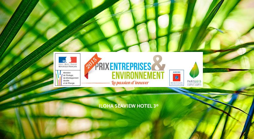 Prix Entreprise et Environnement, ILOHA Seaview Hotel 3*, île de la Réunion