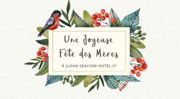 La fête des mères à Iloha Seaview Hotel